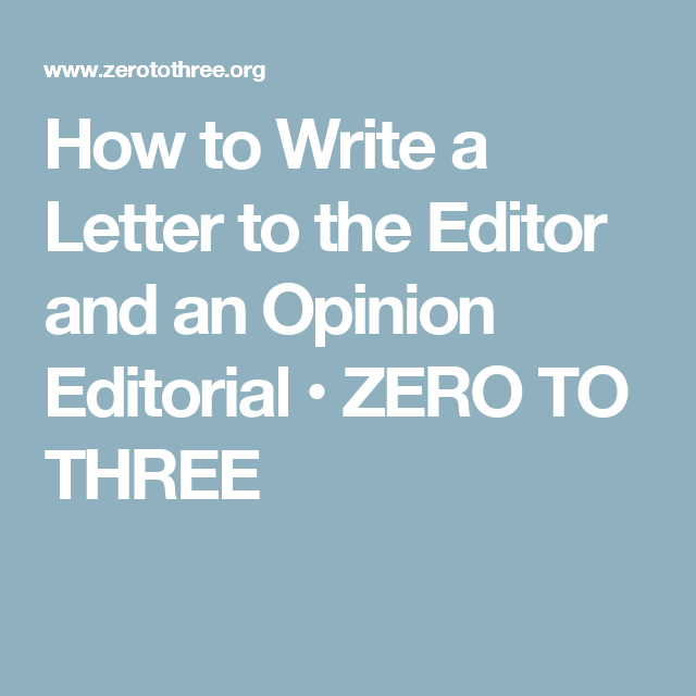 How To Write A Letter To The Editor And An Opinion Editorial