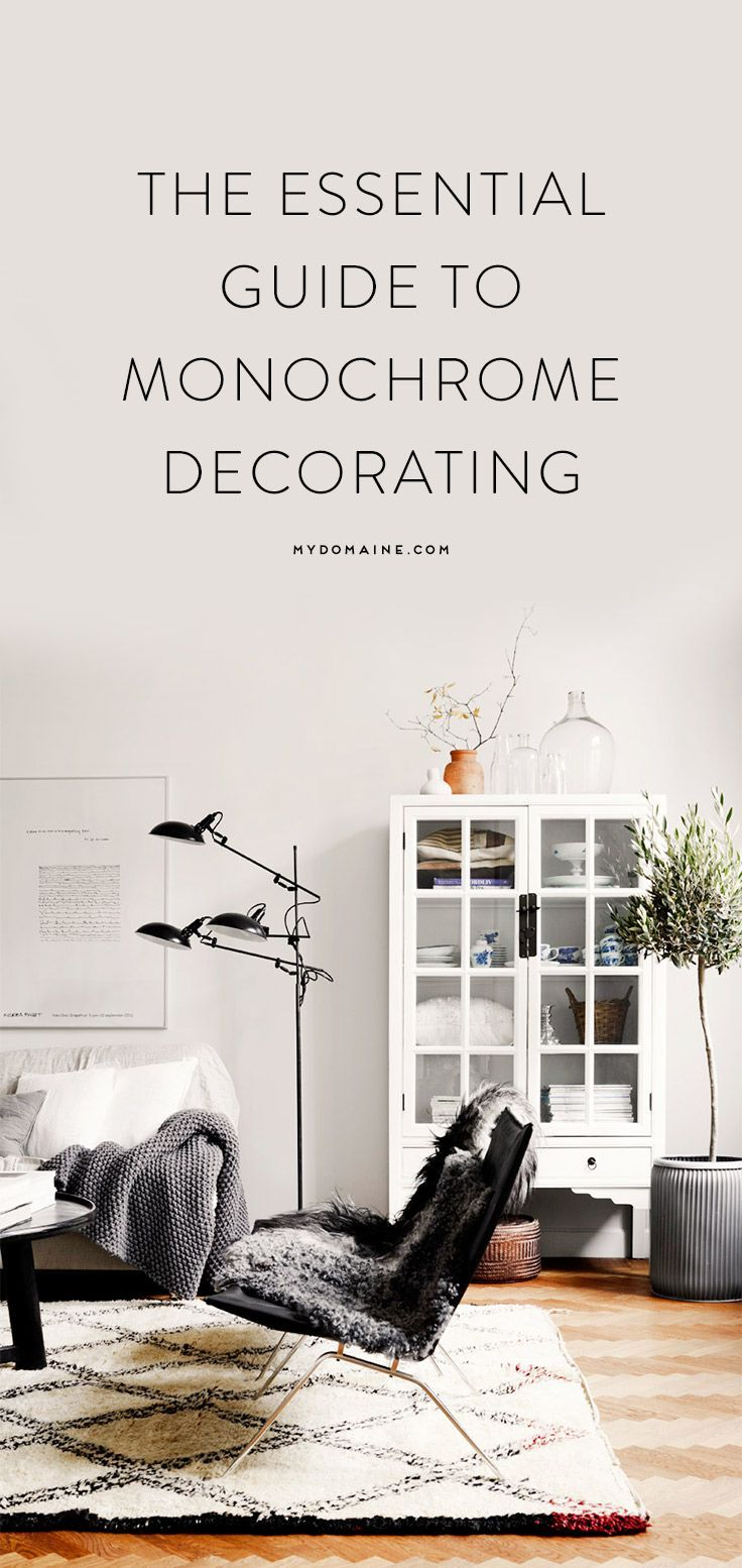 The Essential Guide To Going Monochrome At Home Monochrome