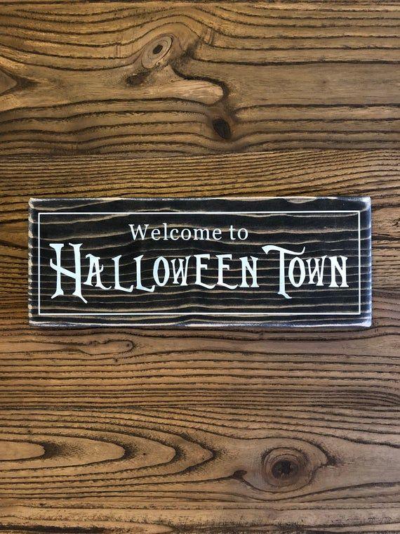 HalloweenTown Wooden Sign Halloween town, Wooden signs