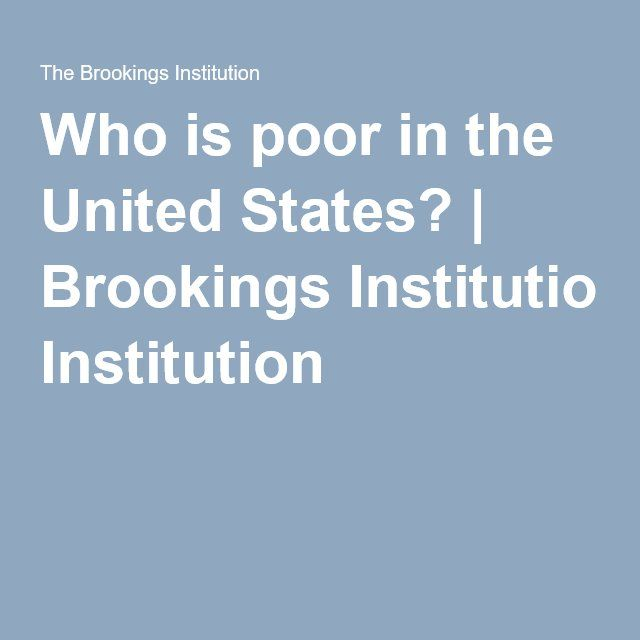 Who is poor in the United States? | Brookings Institution