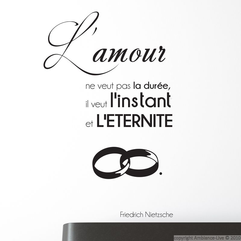 stickers muraux citations sticker l 39 amour ne veut pas f nietzsche ambiance. Black Bedroom Furniture Sets. Home Design Ideas