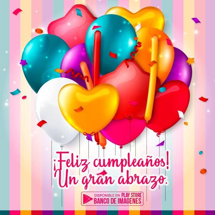 Imagenes De Cumpleanos Para Descargar En El Celular Happy Birthday Ballons Happy Birthday Greetings Happy Birthday Cards