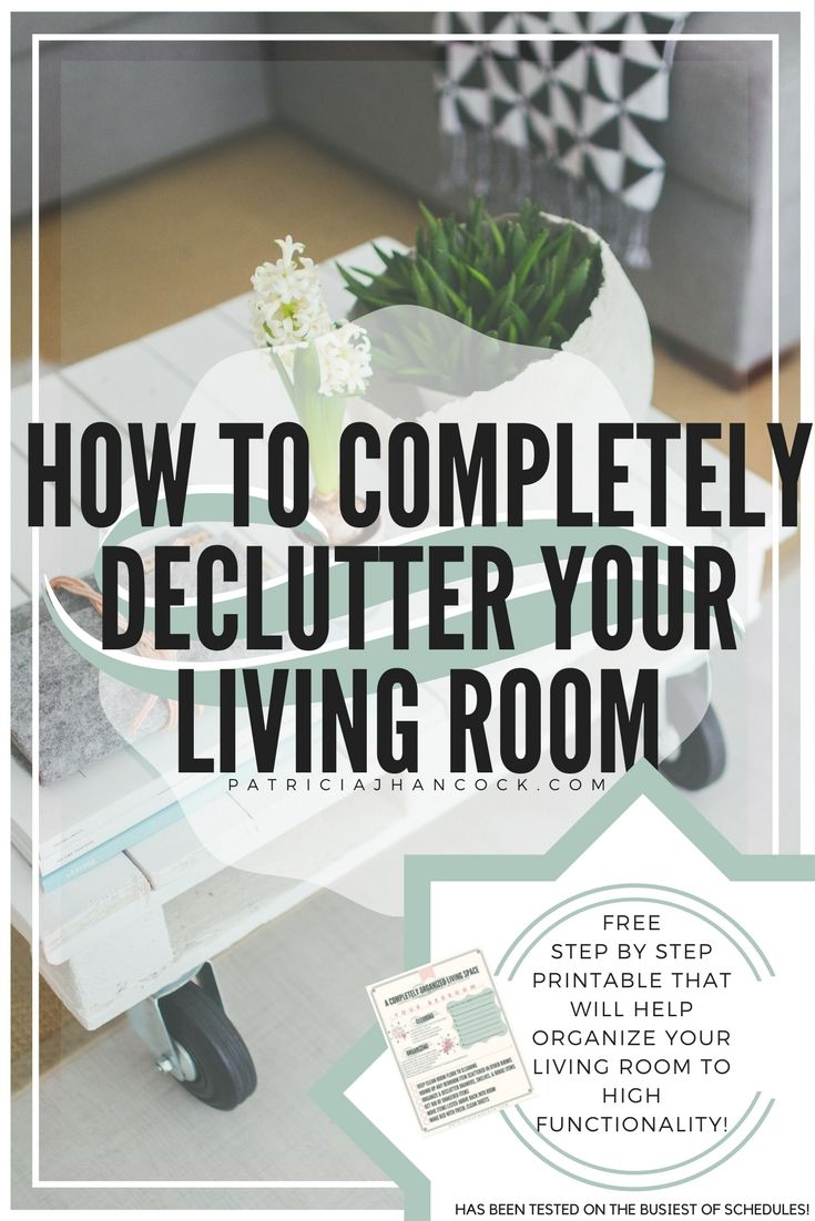 Clean, Organize, and Declutter the Living Room | Declutter ...