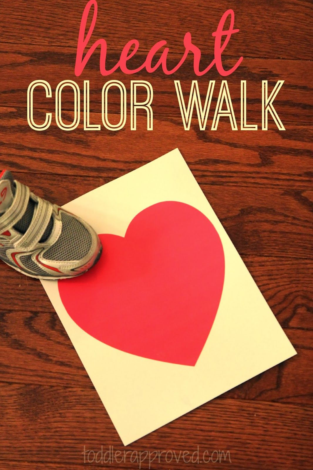 Heart Color Walk A Game For Kids Toddler Approved Toddler Valentines Valentines Day Activities Valentines School
