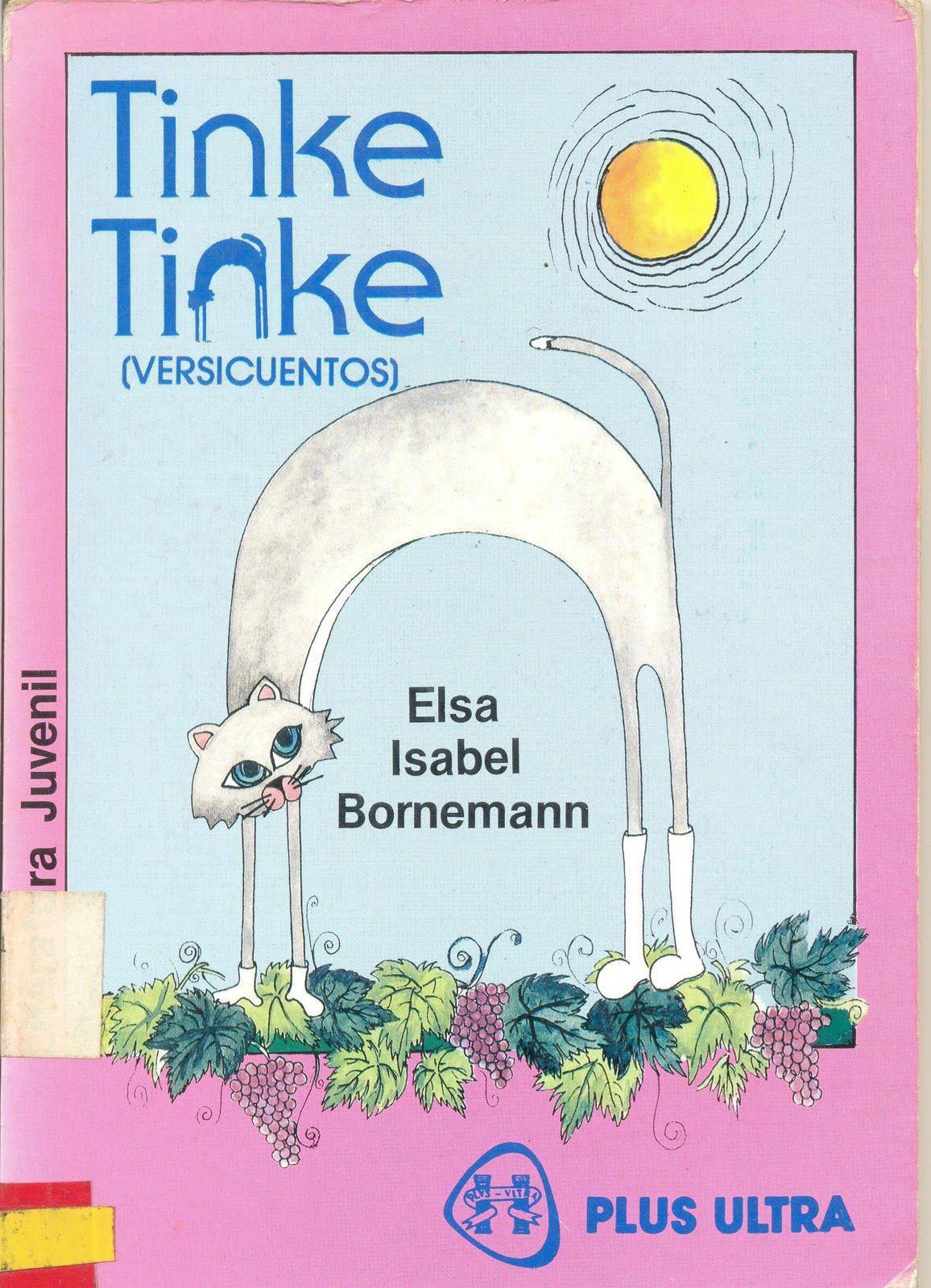 El clásico de mi niñez. Los mejores versicuentos para niños. Elsa Bornemann - Tinke Tinke