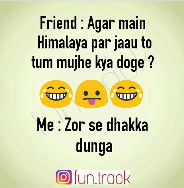 Jokes Funny Quotes For Friends Fun Quotes Funny Friends Quotes Friendship Quotes
