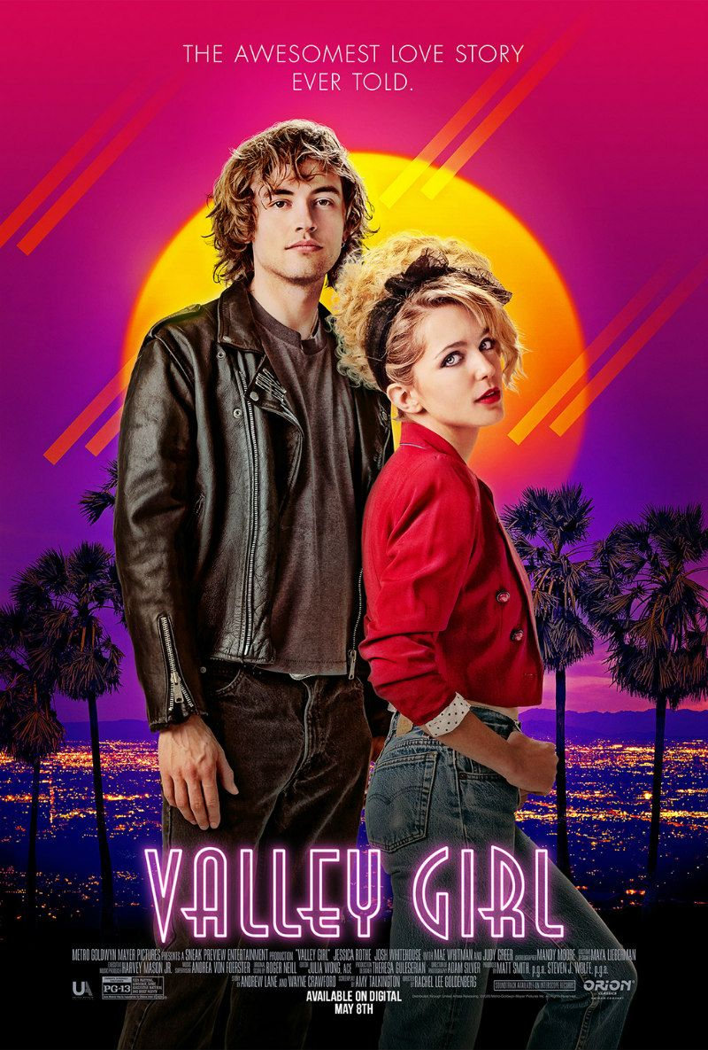 New Trailer And Poster For The Valley Girl Remake Starring Jessica Rothe Http Www Themoviewaffler Com 2020 04 Valley Girl Movies Jessica Rothe Valley Girls