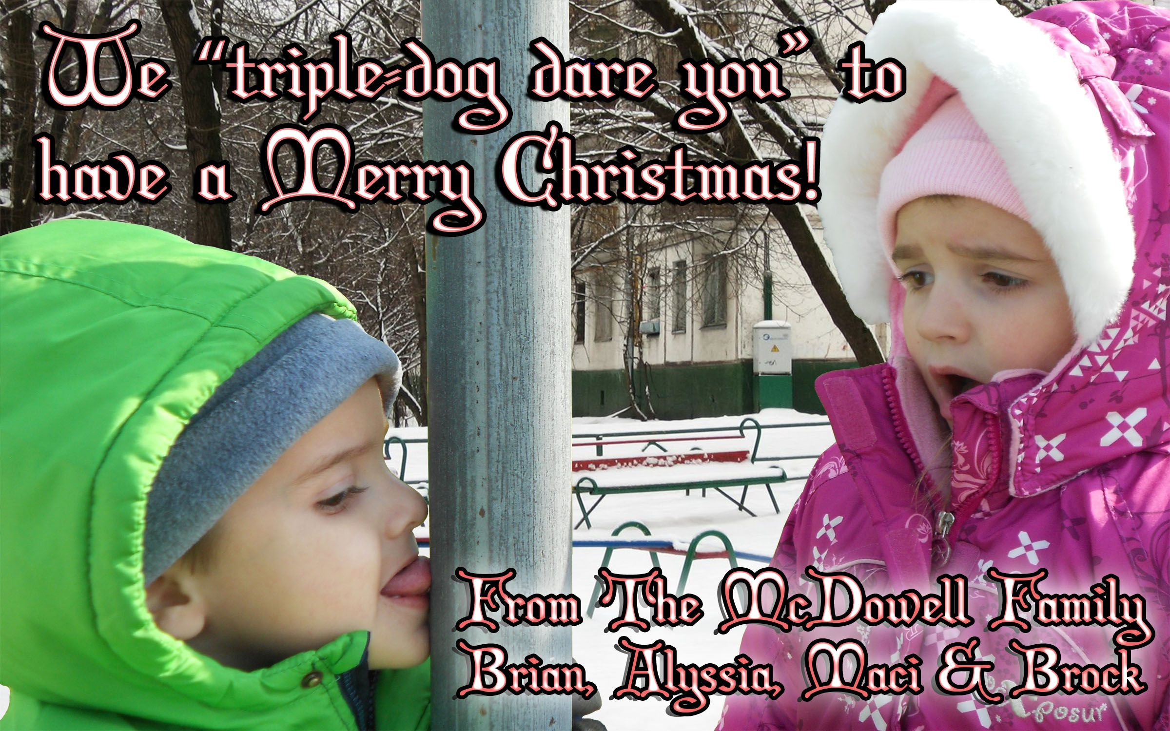 christmas card...tongue stuck to a pole...christmas story...so cute ...