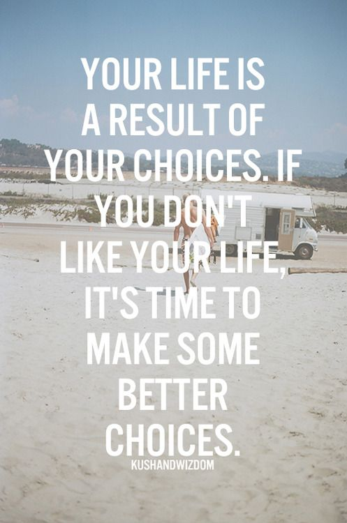 Lifehack - Your life is a result of your choices  #Choices, #Life