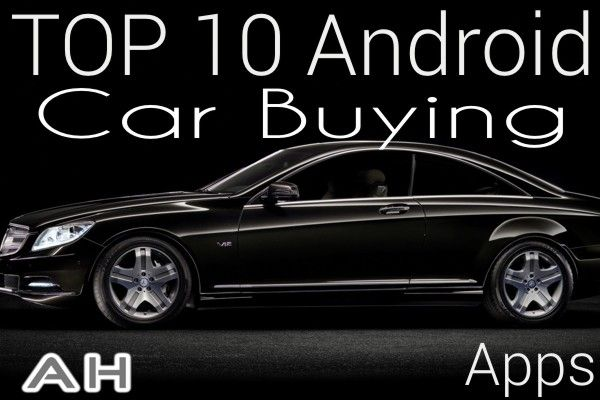 Featured Top 10 Best Android Car Buying Apps With Images Best