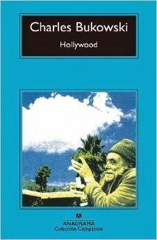 "Charles Bukowski ""Hollywood"""