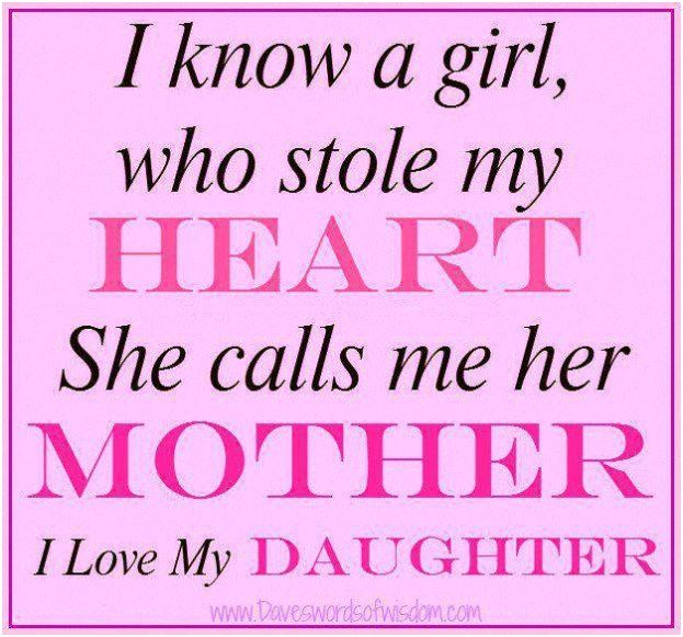 i love you pic quotes to daughter | know a girl, who stole my ...