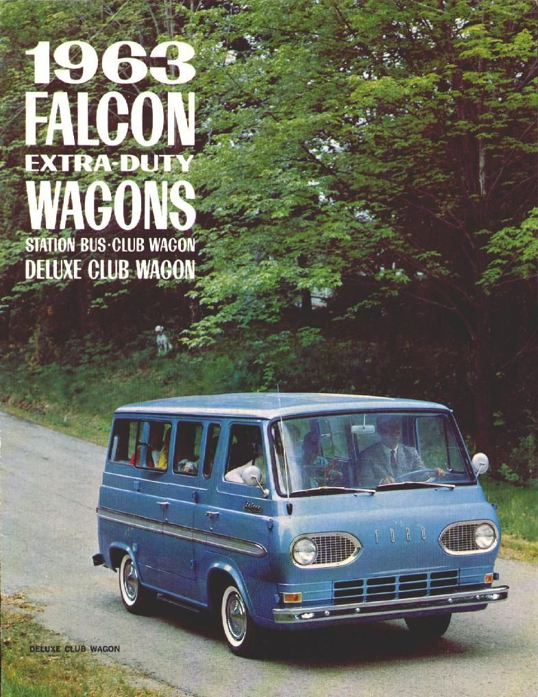 1963 Ford Falcon Van Brochure 01 Ford Falcon Wagon Ford Van