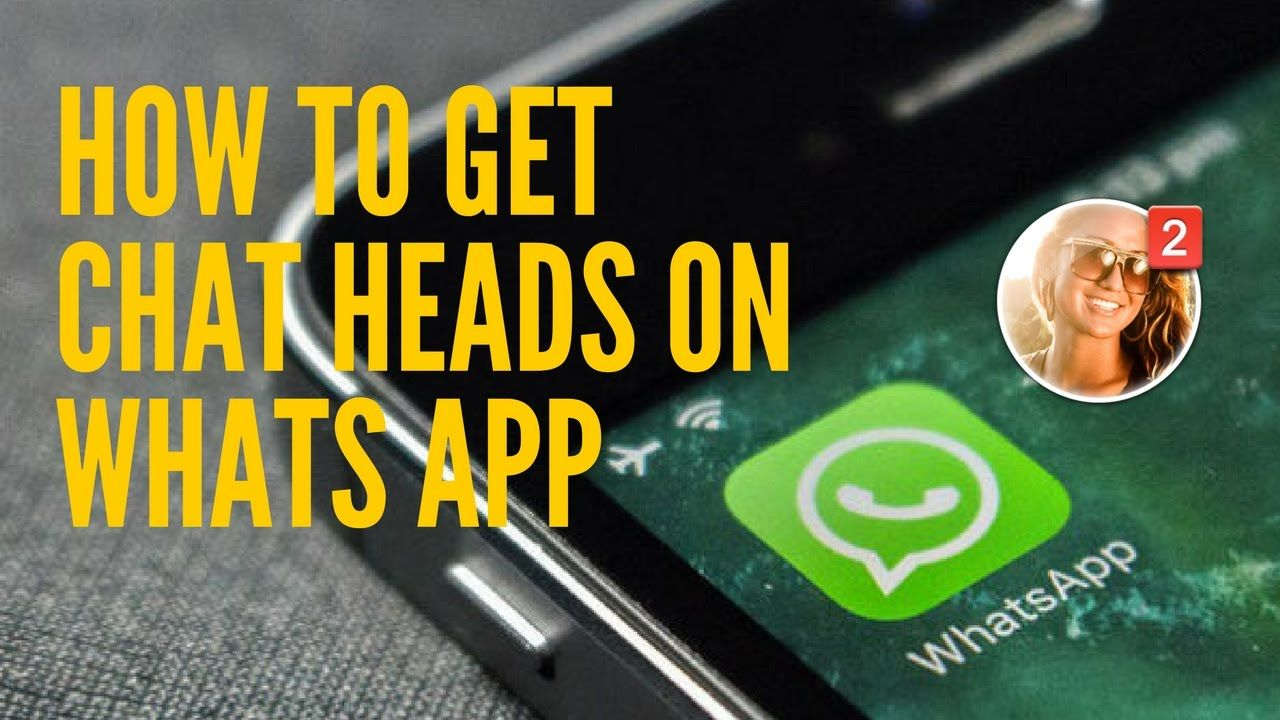 How To Enable Chat Heads Like Facebook On Whatsapp In Telugu Chat