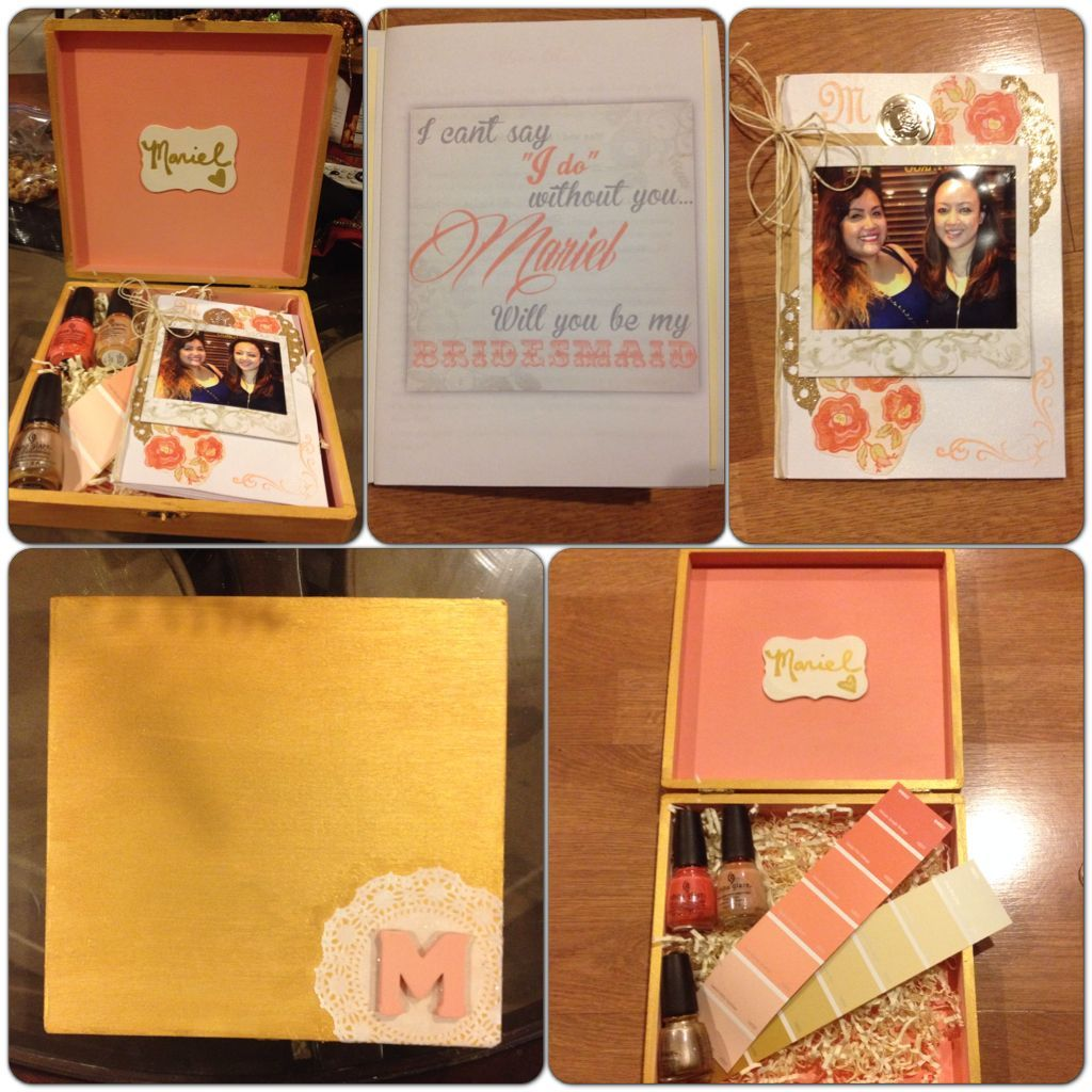 Will You Be My Bridesmaid Box I Made For The Bridal Party