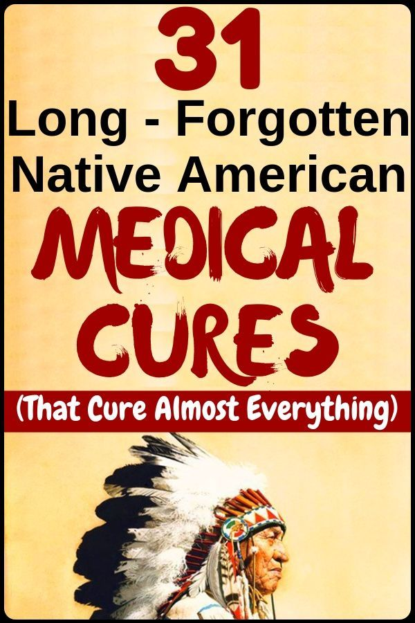 Native american medical cures that cure almost every health disease - health and fitness...!!! #health
