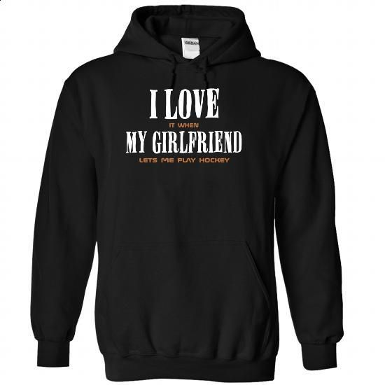 My girl friend lets me Play Hockey - 1215 - #white shirt #funny shirt. BUY NOW => https://www.sunfrog.com/LifeStyle/My-girl-friend-lets-me-Play-Hockey--1215-6178-Black-Hoodie.html?id=60505