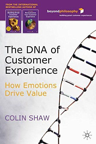 From 3 15 The Dna Of Customer Experience How Emotions Drive Value Shopods Com Emotions Customer Experience Digital Book