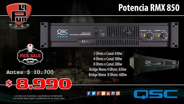La Púa San Miguel: Potencia QSC RMX 850