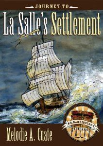 Amazon.com: Journey to La Salle's Settlement (Mr. Barrington's Mysterious Trunk) (9780896727045): Melodie A. Cuate: Books