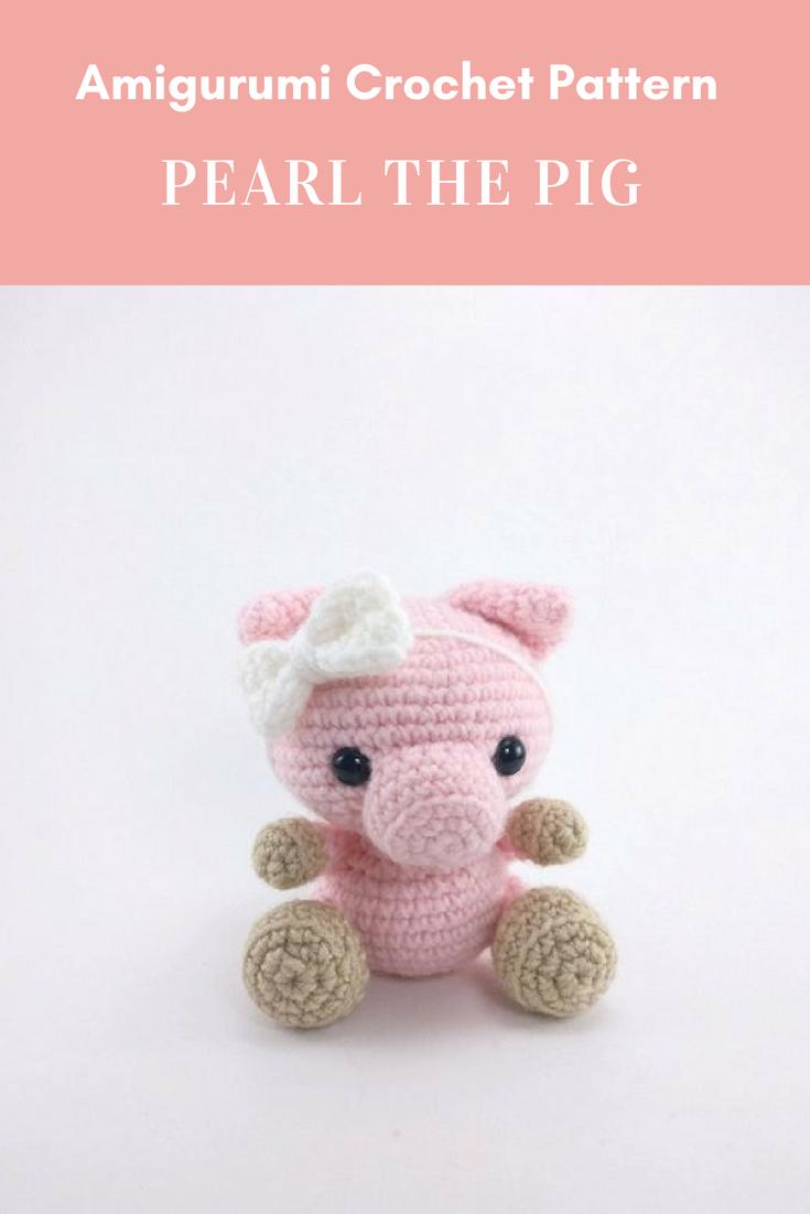 PATTERN: Pearl the Pig - Crochet pig pattern - amigurumi pig pattern ...