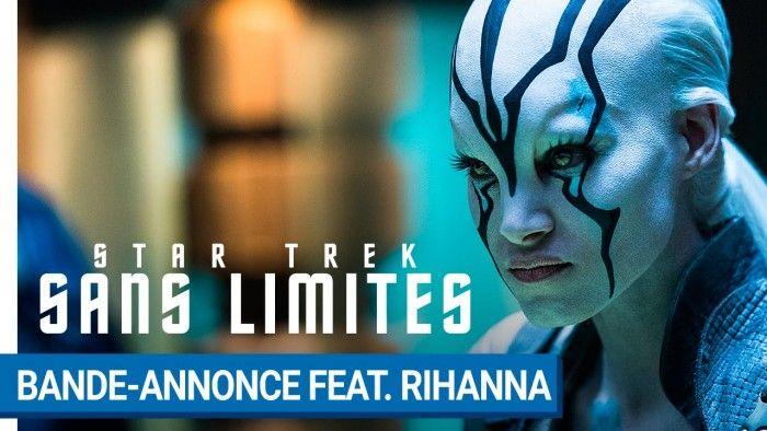 STAR TREK SANS LIMITES - Bande-annonce avec Rihanna