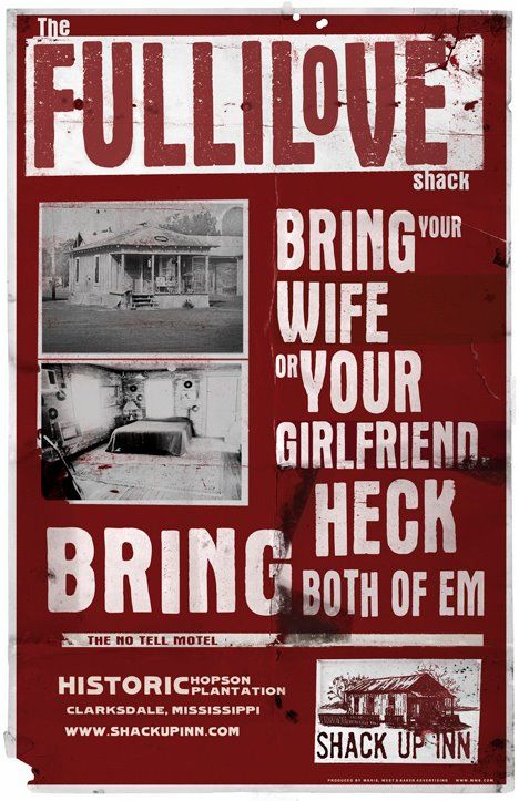 Shack Up Inn The Fullilove Shack Bring Your Wife Or Your