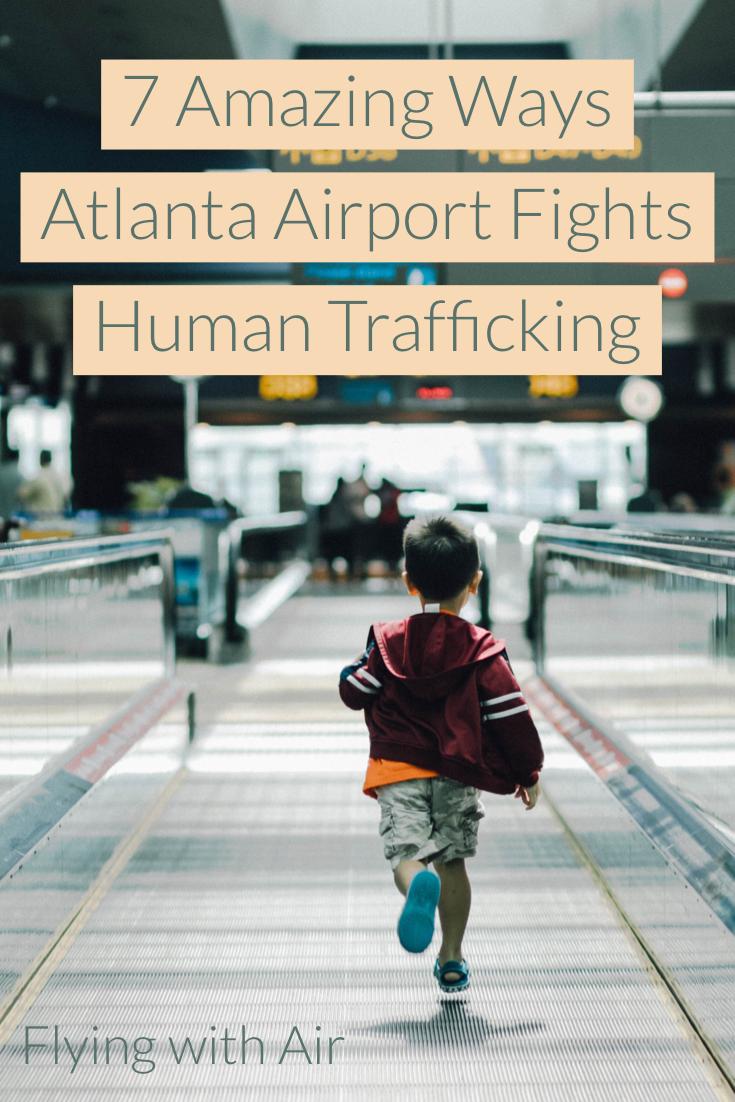7 AMAZING Ways Atlanta Airport Fights Human Trafficking