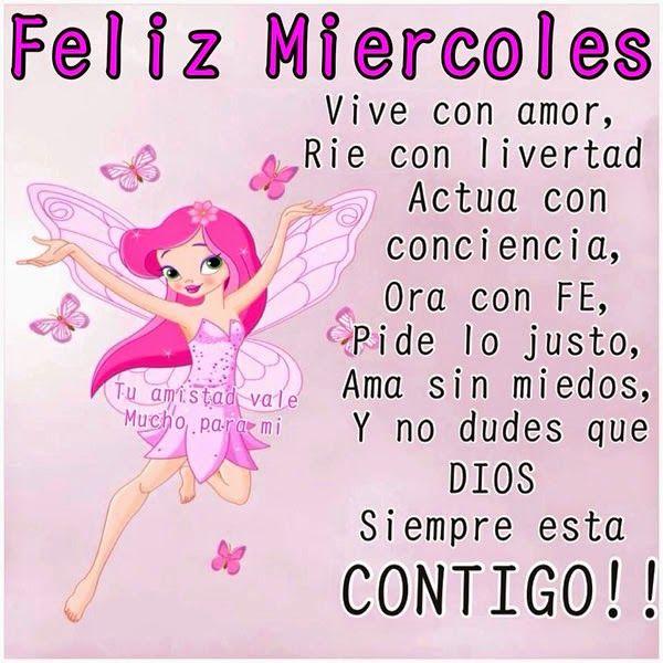 #FelizMiercoles #FelizDia   Imagenes Y frases Feliz Miercoles