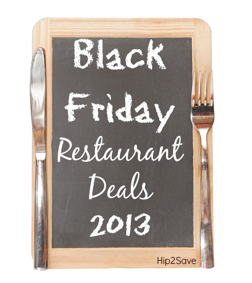 Black Friday Restaurant Deals Freebies Fridays Restaurant Restaurant Deals Black Friday