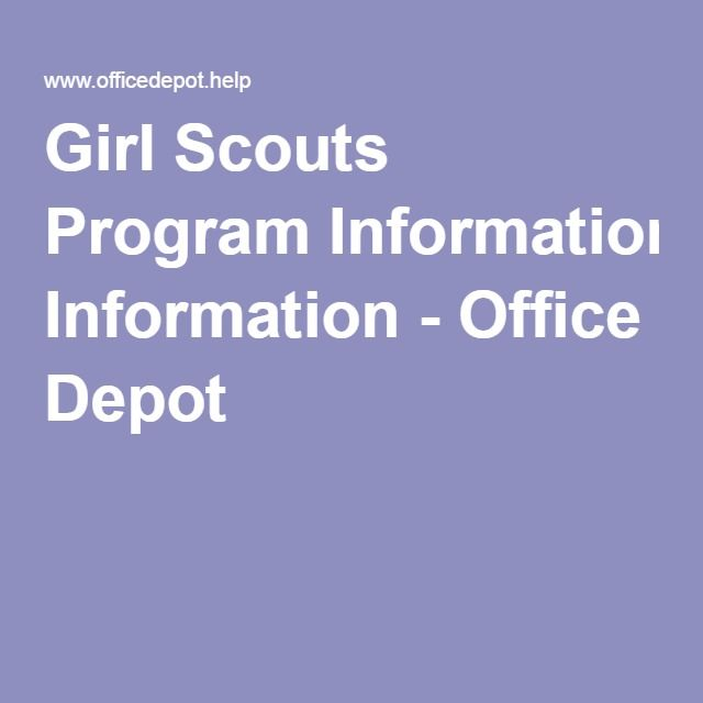 Girl Scouts Program Information - Office Depot Girl Scouts - office depot