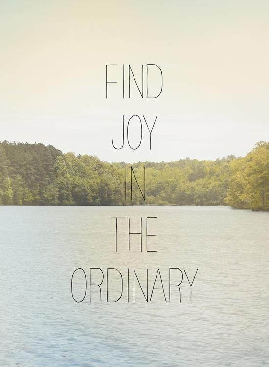 Find joy in the ordinary inspirational quote word art print motivational poster black white motivationmonday minimalist shabby chic fashion inspo typographic wall decor