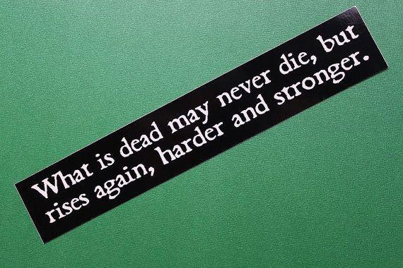 What Is Dead May Never Die Game Of Thrones Vinyl Sticker Car Laptop Bike Bumper Vinyl Sticker Vinyl Die Games
