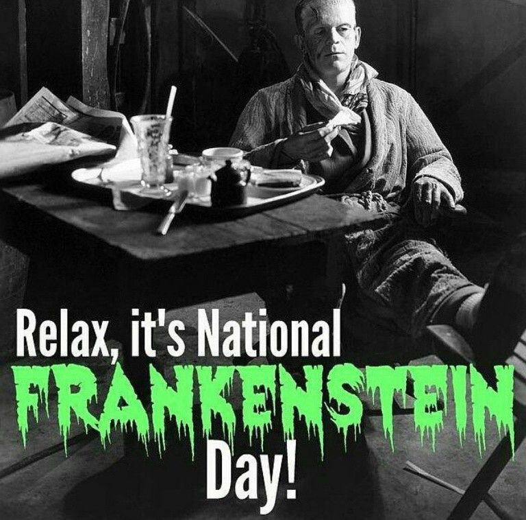Happy National Frankenstein Day October 29 Scary Movies Movie Monsters Horror Fans