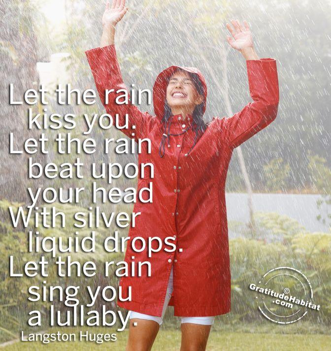 Let The Rain Kiss You. #rain Quote #Langston Hughes Quote