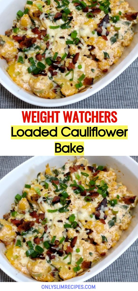 Loaded Cauliflower Bake // #weightwatchersrecipes #smartpointsrecipes #WeightWatchers #weight_watchers #Healthy #Skinny_food #recipes #smartpoints #Bake #loadedcauliflowerbake