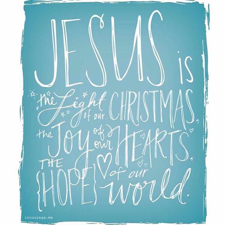In Courage On Instagram Jesus Is The Light Of Our Christmas The Joy Of Our Hearts The Hope Of Our World Me Christian Christmas Quotes Christmas Quotes