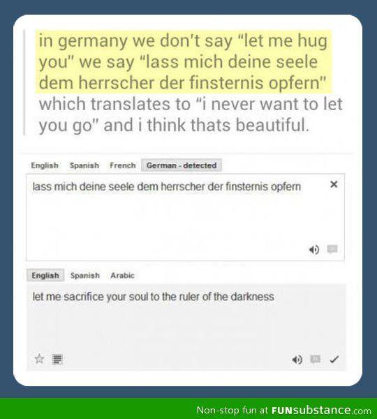 Nice Try German I Hug You Laughing So Hard Tumblr Funny