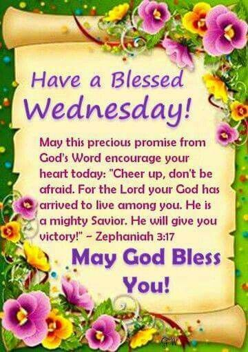 Wednesday Blessings Good Morning Blessed Wednesday Happy