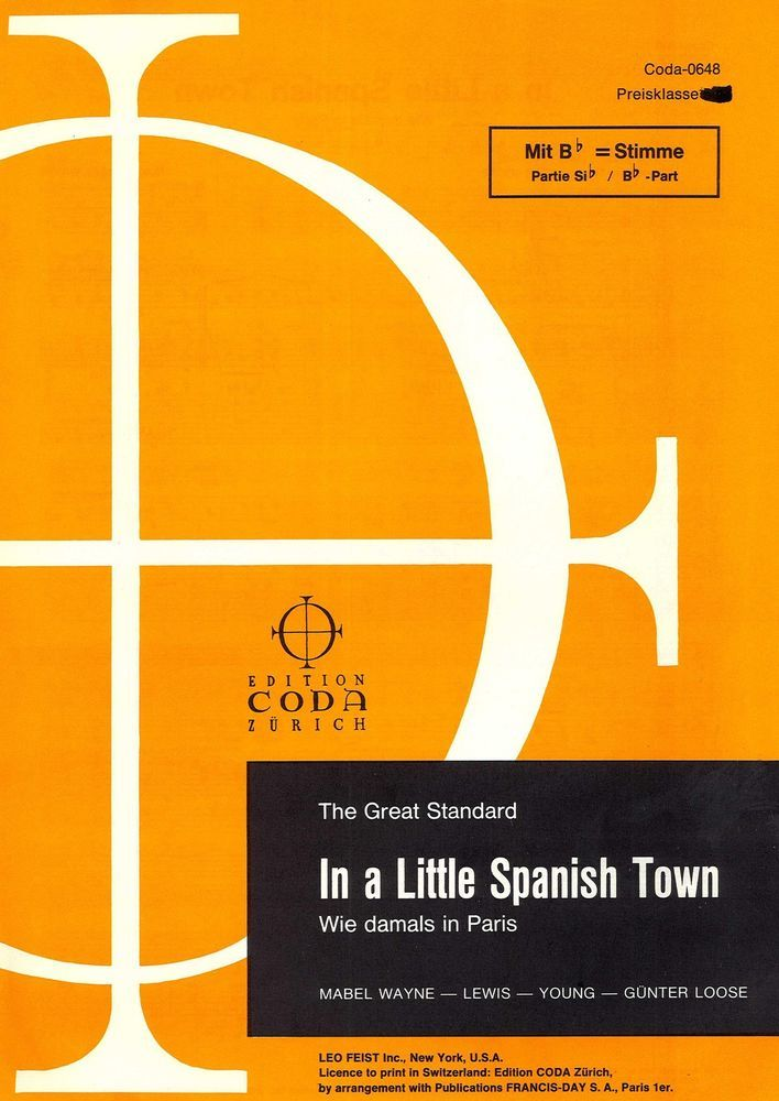 IN A LITTLE SPANISH TOWN - WIE DAMALS IN PARIS - MABEL WAYNE - LEWIS - YOUNG