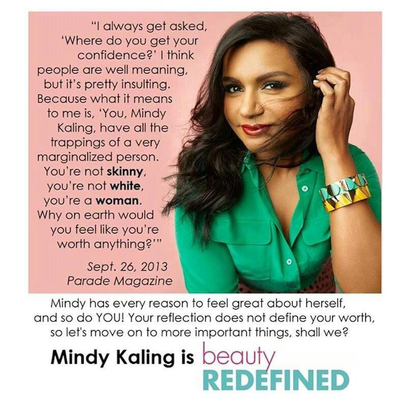 10 Mindy Kaling Quotes That Will Inspire You To Be A Boss Mindy Kaling Quotes Mindy Kaling Mindy