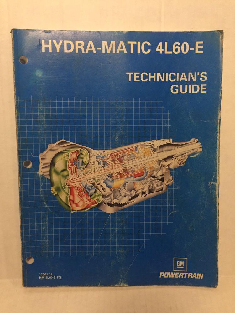 gm 4l60 e transmission technicians guide hydra matic service manual rh pinterest com 4L60E Transmission Testing GM 4L60E Transmission Air