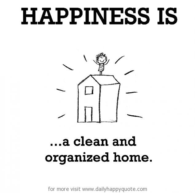 Happiness is ...a clean and organised home.