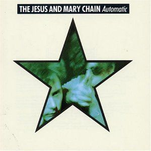 Automatic is the third album by Scottish alternative rock band The Jesus and Mary Chain.