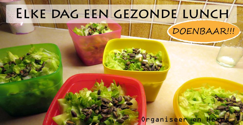 Super tip om elke dag een gezonde lunch te eten (snel & gemakkelijk) *Organiseer en Heers*