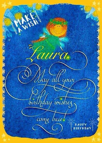 Happy Birthday Laura Happy Birthday Birthday Wishes