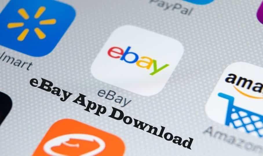 Ebay App Download Ebay App Download Link Ebay Mobile App Affiliate Programs Tech Ebay Mobile App Download App App