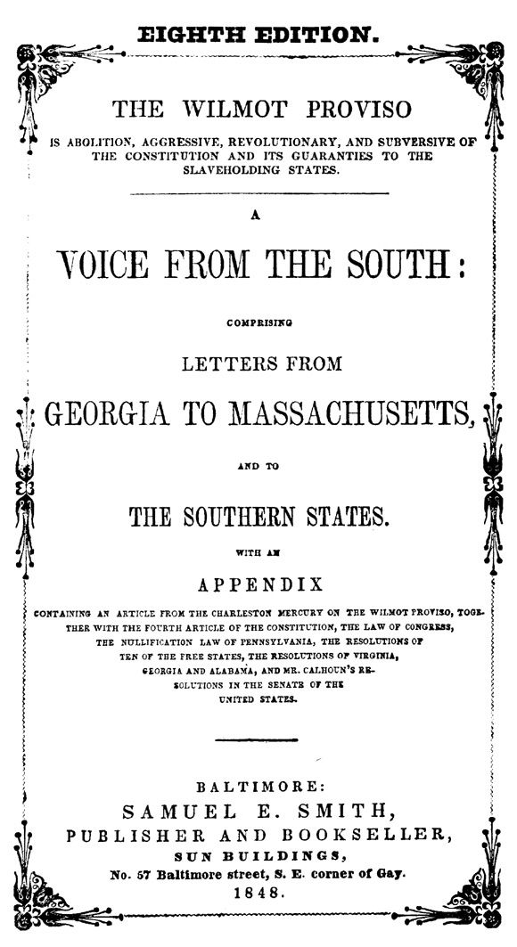Southern Letters Against The Wilmot Proviso Slavery Pinterest
