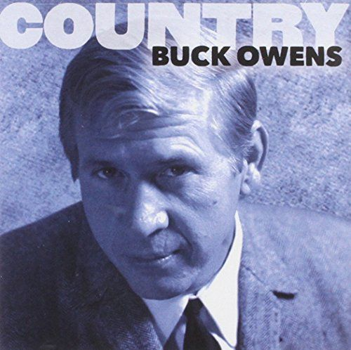 Buck Owens - Country: Buck Owens