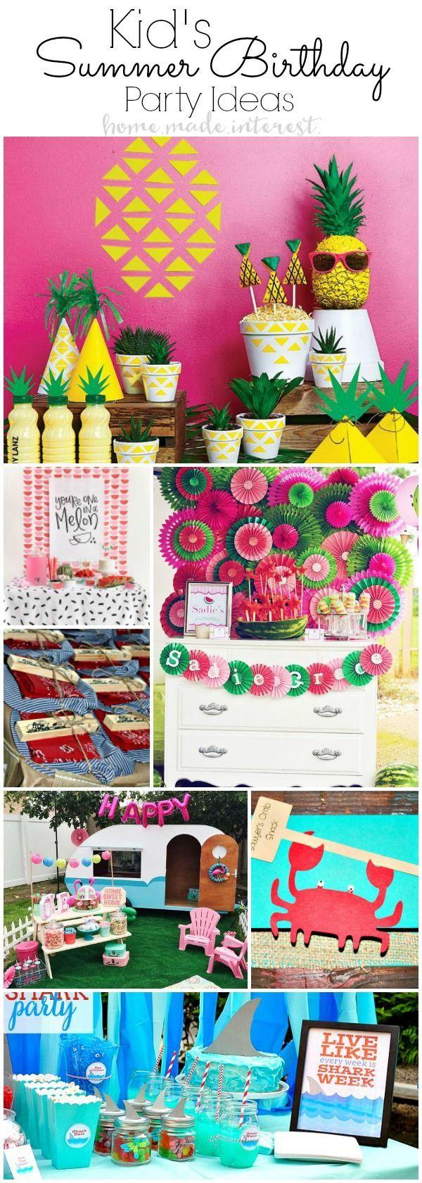 Summer Birthday Party Ideas For Kids Summer Ideas